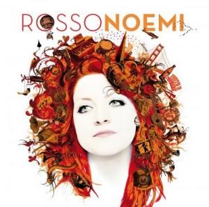 Musica, si chiama 'RossoNoemi' il nuovo album di Noemi...