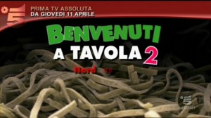 Benvenuti a Tavola 2, anticipazioni primi due episodi 11 aprile 2013