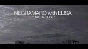 Negramaro feat Elisa, Basta così: nuovo singolo e video