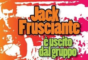 Jack Frusciante è uscito dal gruppo e compie 20 anni